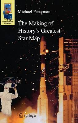 The Making of History's Greatest Star Map by Michael Perryman image