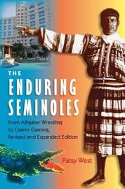 The Enduring Seminoles by Patsy West image