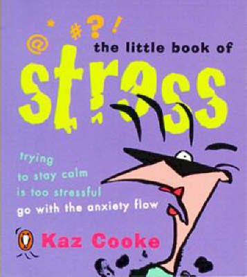 The Little Book of Stress by Kaz Cooke image