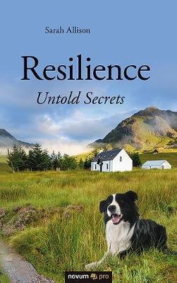 Resilience - Untold Secrets by Sarah Allison image