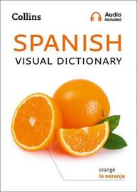 Collins Spanish Visual Dictionary by Collins Dictionaries