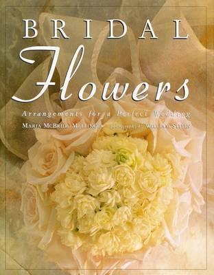 Bridal Flowers by Maria McBride- Mellinger