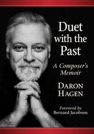 Duet with the Past by Daron Hagen