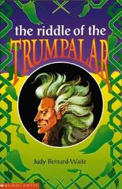 The Riddle of the Trumpalar by Judy Bernard-Waite image