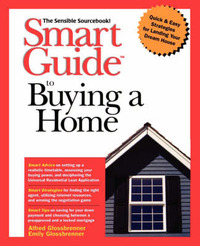 Smart Guide to Buying a Home: The Sensible Sourcebook by Alfred Glossbrenner image