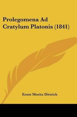 Prolegomena Ad Cratylum Platonis (1841) by Ernst Moritz Dittrich image