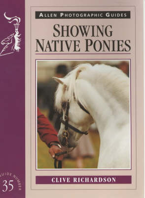 Showing Native Ponies by Clive Richardson