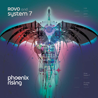 Phoenix Rising by Rovo and System 7