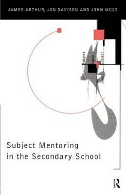 Subject Mentoring in the Secondary School by James Arthur image