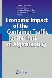 Economic Impact of the Container Traffic at the Port of Algeciras Bay by Daniel Coronado