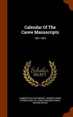 Calendar of the Carew Manuscripts by Lambeth Palace Library image