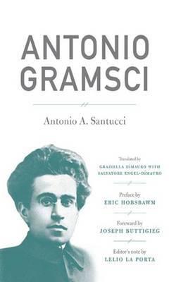 Antonio Gramsci by Antonio A. Santucci image