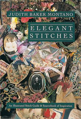 Elegant Stitches by Judith Montano