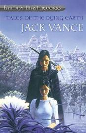 Tales of the Dying Earth (Fantasy Masterworks #4) by Jack Vance image