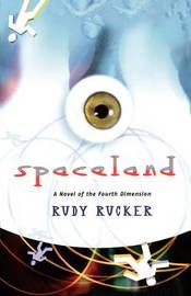 Spaceland by Rudy Rucker