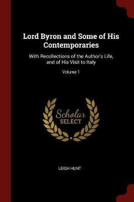 Lord Byron and Some of His Contemporaries by Leigh Hunt image