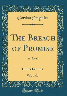 The Breach of Promise, Vol. 1 of 3 by Gordon Smythies image