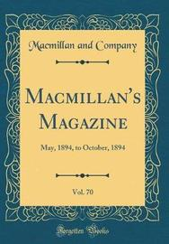 MacMillan's Magazine, Vol. 70 by Macmillan and Company image