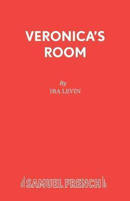 Veronica's Room by Ira Levin