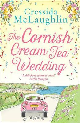 The Cornish Cream Tea Wedding by Cressida McLaughlin
