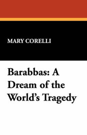 Barabbas by Mary Corelli image