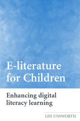 E-literature for Children by Len Unsworth image