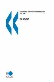 Examens Environnementaux De L'OCDE Suisse by OECD Publishing