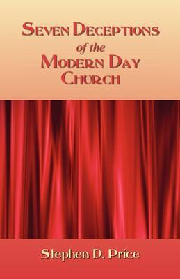 Seven Deceptions of the Modern Day Church by Stephen Price image