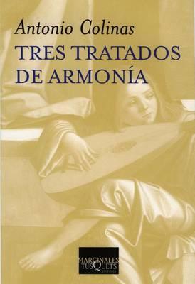 Tres Tratados de Armonia by Antonio Colinas image