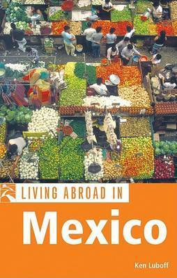 Moon Living Abroad in Mexico by Ken Luboff