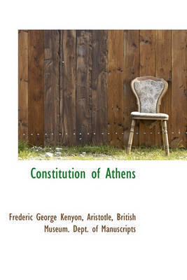 Constitution of Athens by * Aristotle
