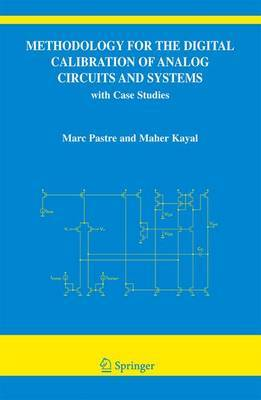 Methodology for the Digital Calibration of Analog Circuits and Systems by Marc Pastre image