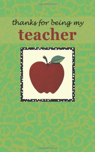 Thanks for Being My Teacher by Zondervan Publishing