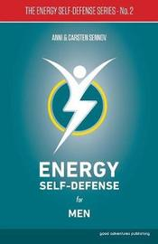 Energy Self-Defense for Men: 2 by Anni Sennov image