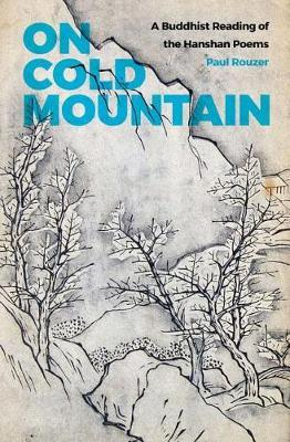 On Cold Mountain by Paul Rouzer