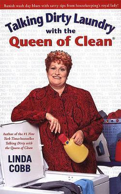 Talking Dirty Laundry with the Queen of Clean by Linda Cobb image