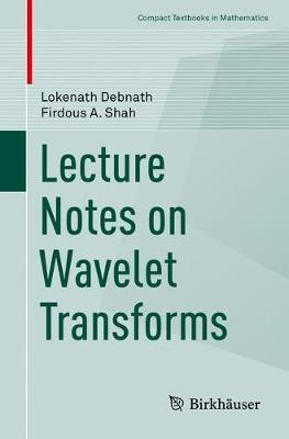 Lecture Notes on Wavelet Transforms by Lokenath Debnath image