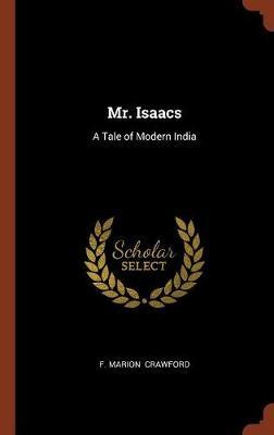 Mr. Isaacs by F.Marion Crawford image