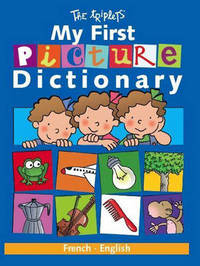 My First Picture Dictionary: French/English by Isabel Carril image