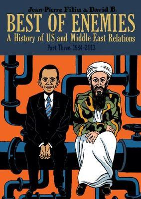 Best of Enemies: A History of US and Middle East Relations image