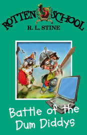 Battle of the Dum Diddys (Rotten School #12) by R.L. Stine image