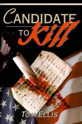 Candidate to Kill by Tom Ellis (University of Portsmouth, UK) image