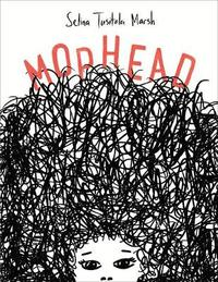 Mophead: How Your Difference Makes a Difference by Selina Tusitala Marsh