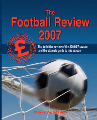The Football Review 2007 by Oliver Anderson image
