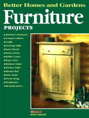 Furniture Projects by Better Homes & Gardens