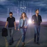 747 (Deluxe Edition) by Lady Antebellum