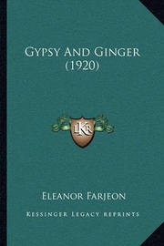 Gypsy and Ginger (1920) by Eleanor Farjeon