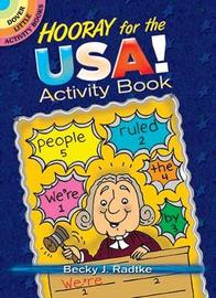 Hooray for the USA! Activity Book by Becky J. Radtke