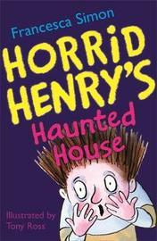 The Haunted House by Francesca Simon