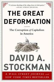 The Great Deformation by David L. Stockman